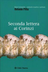 Libro Seconda lettera ai Corinzi Antonio Pitta