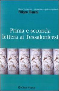 Libro Prima e seconda lettera ai Tessalonicesi Filippo Manini