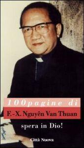 Libro Spera in Dio! 100 pagine di F.-X. Nguyên van Thuân François-Xavier Nguyen Van Thuan