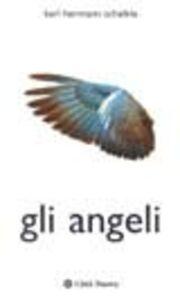 Foto Cover di Gli angeli, Libro di K. Hermann Schelkle, edito da Città Nuova