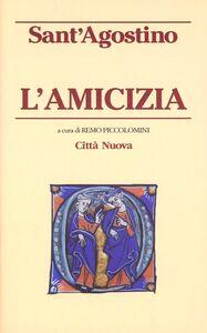 Libro L' amicizia Agostino (sant')