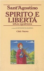 Spirito e libertà. Letture agostiniane
