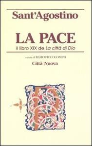 La pace. Il libro XIX de «La città di Dio»