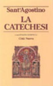 Libro La catechesi Agostino (sant')