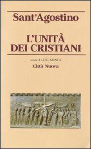 Libro L' unità dei cristiani Agostino (sant')