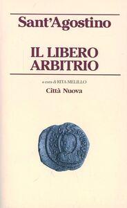 Libro Il libero arbitrio Agostino (sant')