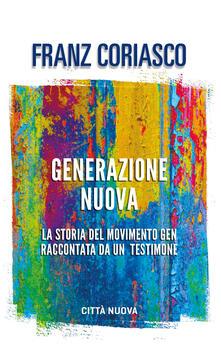 Librisulladiversita.it Generazione nuova. La storia del movimento Gen raccontata da un testimone Image