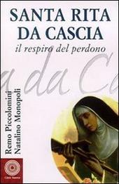 Santa Rita da Cascia. Il respiro del perdono