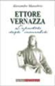 Ettore Vernazza. L'«apostolo degli incurabili»