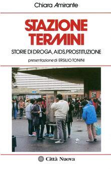 Nicocaradonna.it Stazione Termini. Storie di droga, AIDS, prostituzione Image