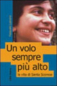 Foto Cover di Un volo sempre più alto. La vita di santa Scorese, Libro di Pasquale Lubrano, edito da Città Nuova
