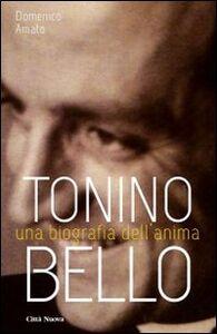 Libro Tonino Bello. Una biografia dell'anima Domenico Amato