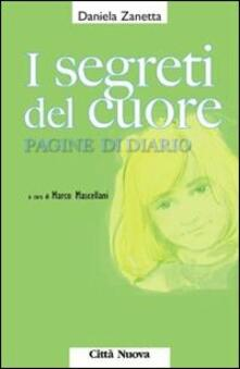 I segreti del cuore. Pagine di diario - Daniela Zanetta - copertina