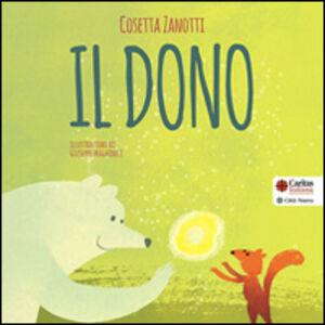 Libro Il dono Cosetta Zanotti