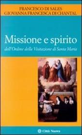 Missione e spirito dell'Ordine della Visitazione di santa Maria