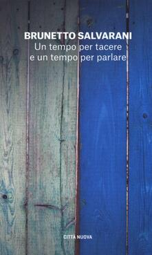Un tempo per tacere e un tempo per parlare. Il dialogo come racconto di vita.pdf