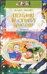 Libro Desideri in offerta speciale Viviana Marcati