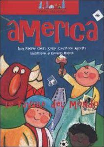 Foto Cover di America. Non il mondo delle favole ma le favole del mondo, Libro di AA.VV edito da Città Nuova