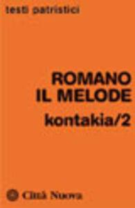 Libro Kontakia. Vol. 2 Romano il Melode
