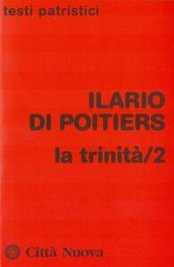 Libro La Trinità. Vol. 2 Ilario di Poitiers (sant')
