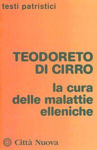 Libro La cura delle malattie elleniche Teodoreto di Ciro