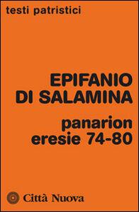 Libro Panarion. Eresie 74-80 Epifanio di Salamina