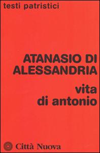 Libro Vita di Antonio Atanasio (sant')