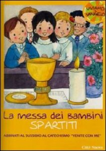 Foto Cover di La Messa dei bambini. Canti per la celebrazione. Spartito, Libro di  edito da Città Nuova