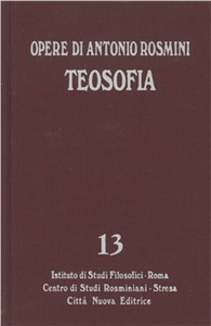 Libro Opere. Vol. 13: Teosofia. Antonio Rosmini