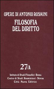 Libro Opere. Vol. 27: Filosofia del diritto. Antonio Rosmini