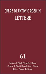 Foto Cover di Opere. Vol. 61: Le lettere., Libro di Antonio Rosmini, edito da Città Nuova