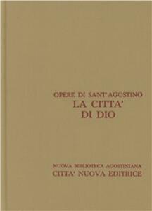 Opera omnia. Vol. 5\1: La città di Dio. Libri I-X.