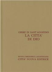 Opera omnia. Vol. 5/1: La città di Dio. Libri I-X.