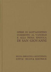 Libro Opera omnia. Vol. 24\2: Commento al Vangelo e alla prima epistola di san Giovanni. Agostino (sant')
