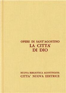 Opera omnia. Vol. 5/2: La città di Dio. Libri XI-XVIII..pdf