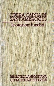 Opera omnia. Vol. 18: Le orazioni funebri.