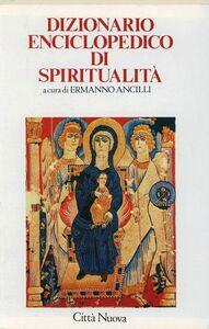 Foto Cover di Dizionario enciclopedico di spiritualità, Libro di  edito da Città Nuova