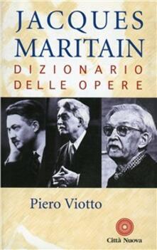 Jacques Maritain. Dizionario delle opere.pdf