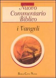Foto Cover di Nuovo commentario biblico. Vol. 1: I Vangeli., Libro di  edito da Città Nuova