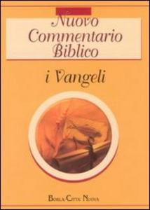 Libro Nuovo commentario biblico. Vol. 1: I Vangeli.