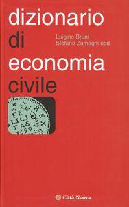 Foto Cover di Dizionario di economia civile, Libro di  edito da Città Nuova