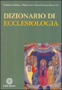 Libro Dizionario di ecclesiologia Gianfranco Calabrese , Philip Goyret