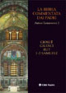 Voluntariadobaleares2014.es La Bibbia commentata dai Padri. Antico Testamento. Vol. 3: Giosuè, Giudici, Rut, 1-2 Samuele. Image
