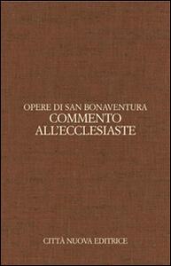 Opere. Vol. 8: Commento all'Ecclesiaste. Ediz. italiana e latina.