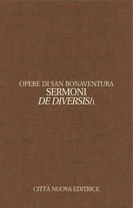 Opere. Ediz. bilingue. Vol. 12\1: Sermoni de diversis. Testo latino a fronte.