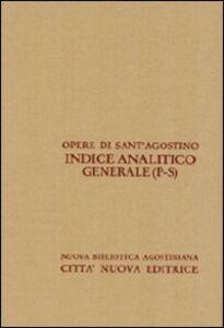 Libro Opera Omnia di Sant'Agostino. Indice analitico generale. Vol. 4: P-S.