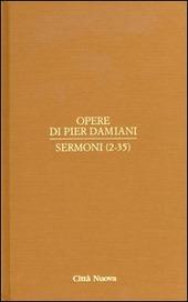 Opere. Vol. 2/1: Sermoni (2-35).