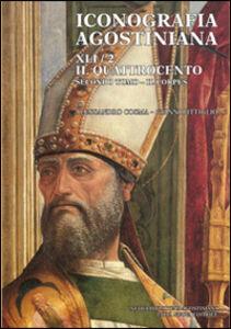 Libro Iconografia agostiniana. B. Vol. 2\2: Il Quattrocento. Il corpus. Alessandro Cosma , Gianni Pittiglio