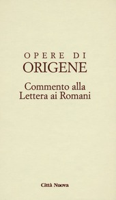 Opere di Origene. Testo latino a fronte. Vol. 14/2: Commento alla Lettera ai romani.