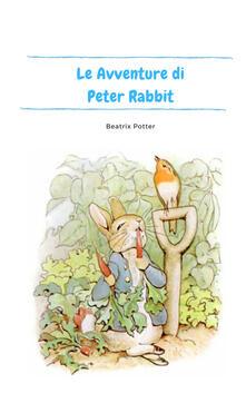 Antondemarirreguera.es Le avventure di Peter Rabbit. Ediz. illustrata Image
